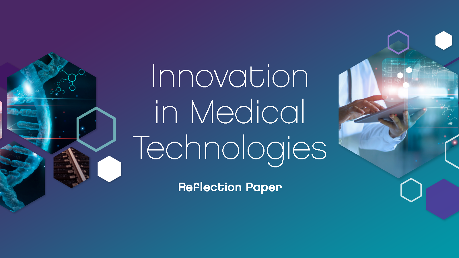 "NEW RELEASE: ""Innovation in Medical Technologies"" reflection paper from MedTech Europe"